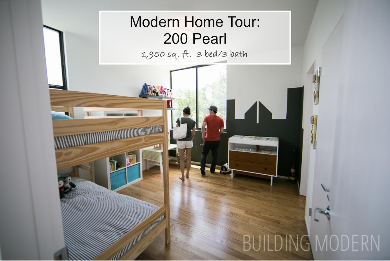 Modern Home Tour 200 Pearl