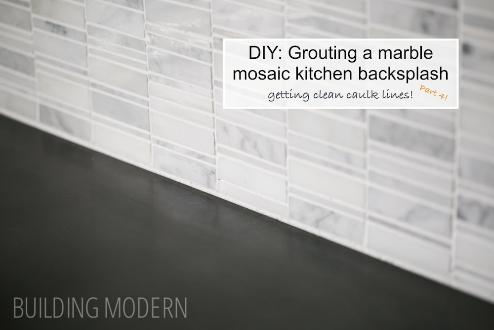 Grouting clean lines for a marble mosaic kitchen backsplash