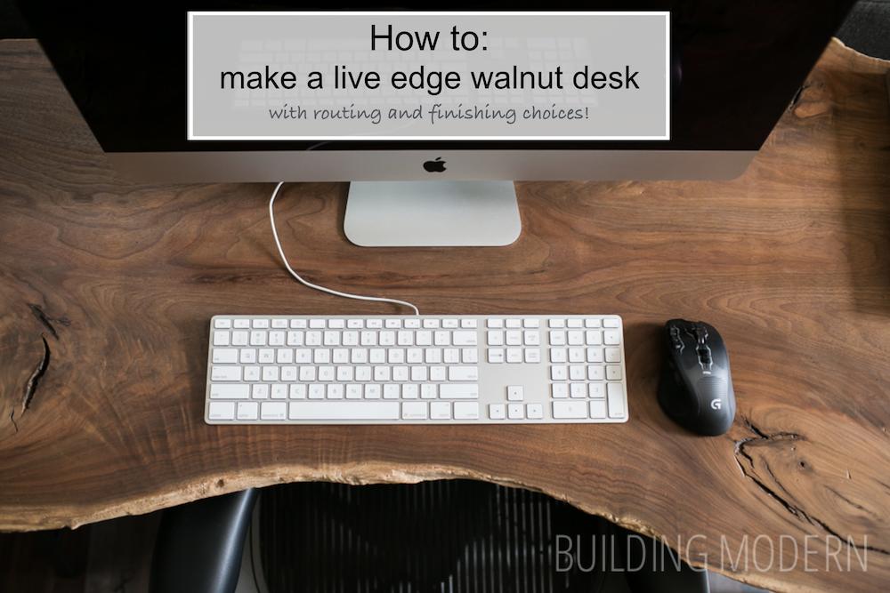 How to make a live edge walnut desk