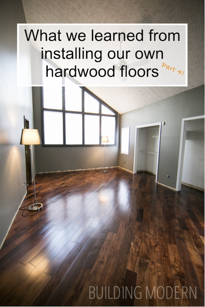 What we learned from installing our own hardwood floors