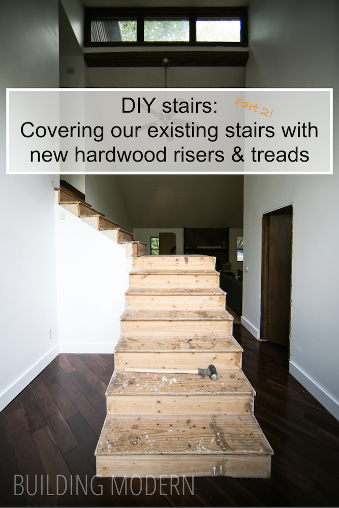 DIY covering existing stairs with new hardwood risers and treads