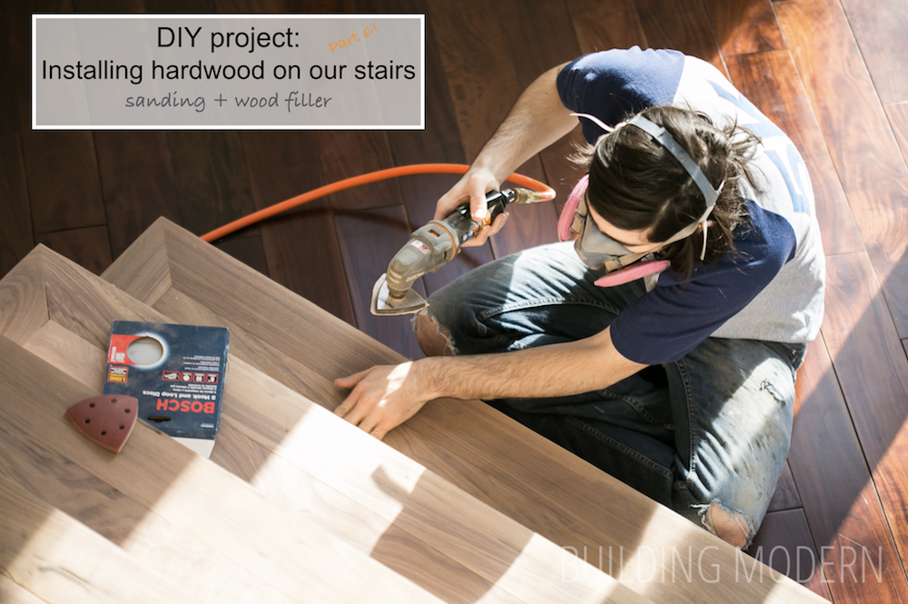diy refinishing hardwood stairs sanding and wood filler